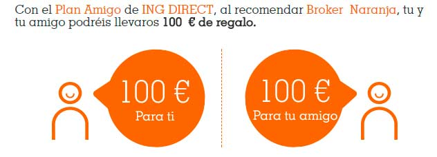 Promo Plan Amigo Broker Naranja ING Direct