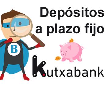 Depósitos a plazo fijo de Kutxabank