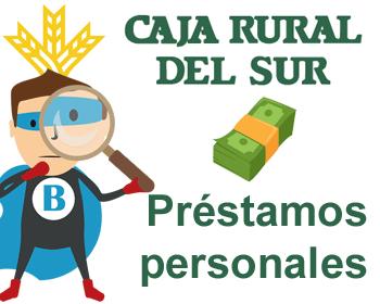 Préstamos de Caja Rural del Sur