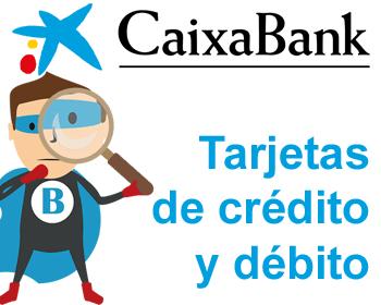 Tarjetas de crédito y débito de Caixabank