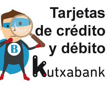 Tarjetas de crédito y débito de Kutxabank